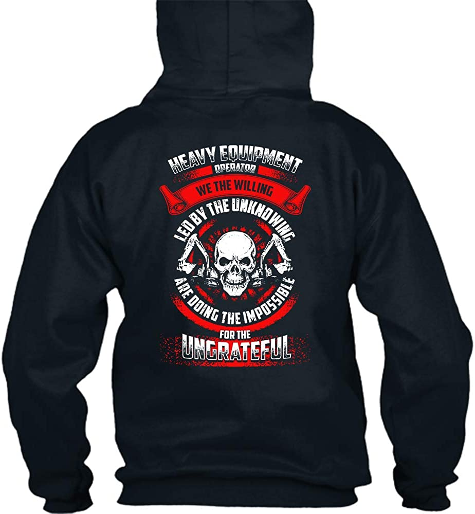 Heavy Equipment Operator Hoodie We The Willing Heavy Equipment Operator Hoodie for Men