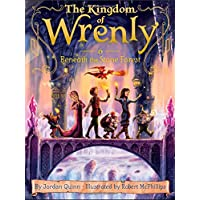 Beneath the Stone Forest (Volume 6) (The Kingdom of Wrenly)