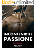 Incontenibile passione