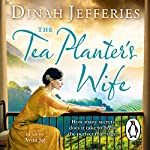 The Tea Planter's Wife | Dinah Jefferies