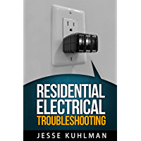 Residential Electrical Troubleshooting