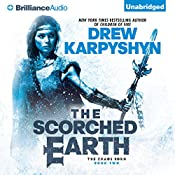 The Scorched Earth: The Chaos Born, Book 2 | Drew Karpyshyn