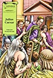 Julius Caesar (Saddleback's Illustrated Classics)
