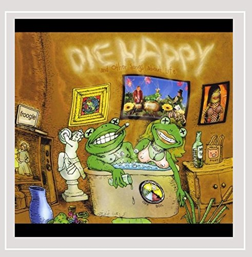 Die Happy & Other Songs About - Sparkle Frogs