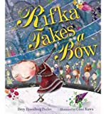 img - for [ { RIFKA TAKES A BOW } ] by Perlov, Betty Rosenberg (AUTHOR) Sep-01-2013 [ Library Binding ] book / textbook / text book