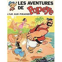 Les Aventures De Popeye - L'Ile aux Pirates
