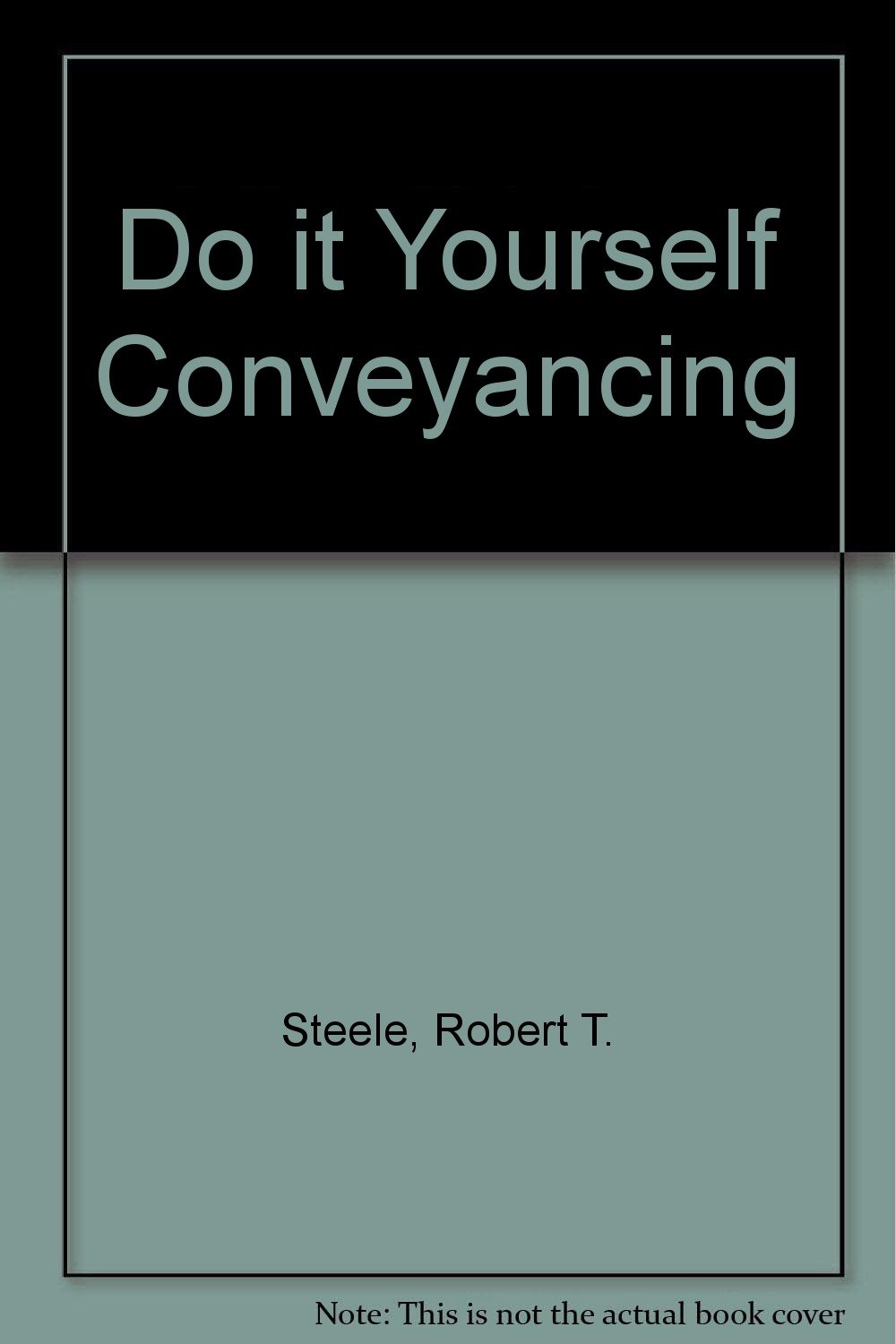 Do it yourself conveyancing robert t steele 9780715386699 amazon do it yourself conveyancing robert t steele 9780715386699 amazon books solutioingenieria Image collections