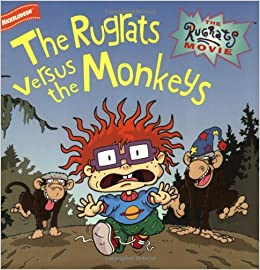 The Rugrats Movie The Rugrats Versus The Monkeys The