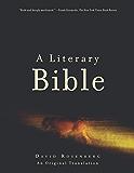 A Literary Bible: An Original Translation