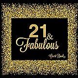 21 & Fabulous Guest Book: Twenty First Message