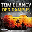 Der Campus (Der Campus 1) Audiobook by Tom Clancy Narrated by Frank Arnold