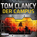 Der Campus (Der Campus 1) | Tom Clancy