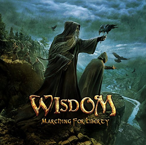 Wisdom: Marching for Liberty (Limited Edition im Digipack) (Audio CD)