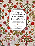 img - for The Quilt Engagement Calendar Treasury, Including complete patterns and instructions for making your own quilts book / textbook / text book