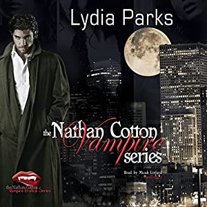 The Nathan Cotton Vampire Series, Books 1-5 Audiobook