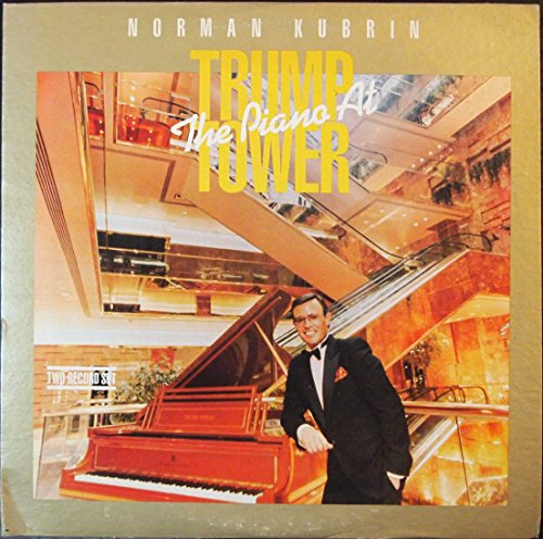 Norman Kubrin - The Piano at Trump Tower (2 LP Record Set)