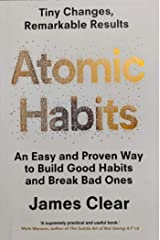 Atomic Habits: Tiny Changes, Remarkable Results Mass Market Paperback