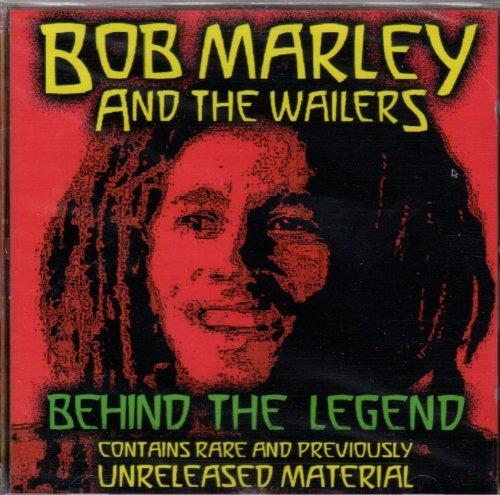 Bob Marley & The Wailers - Behind The Legend By Bob Marley - Zortam Music