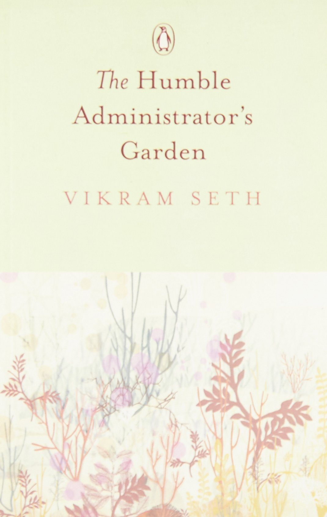 Read Online The Humble Administrator's Garden PDF