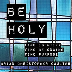 Be Holy Audiobook