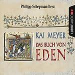 Das Buch von Eden | Kai Meyer