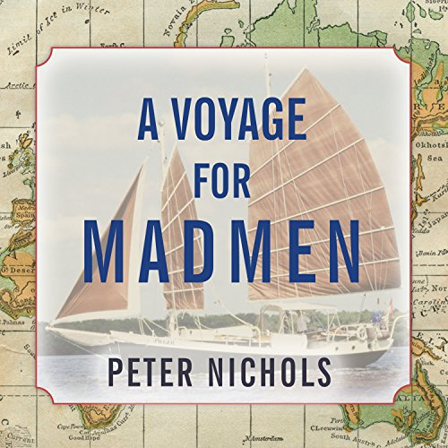 A Voyage for Madmen by Tantor Audio