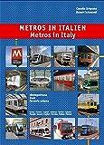 Metros in Italy: Metropolitana - Tram - Ferrovia Urbana