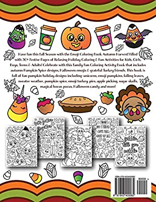 Emoji Coloring Book Autumn Harvest 30 Festive Coloring Pages Activities Of Cute Pumpkin Unicorns Fall Quotes Spooky Halloween Emojis Silly Turkey Laughs For Girls Boys Kids Adults Nyx Spectrum