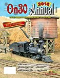 On30 Annual 2016: O-Scale Narrow Gauge Railroading for Everyone