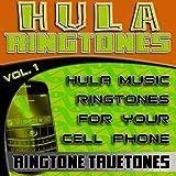 Hula Ringtones Vol. 1 - Hula Music Ringtones For Your Cell Phone