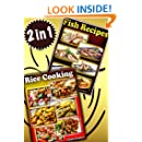 Seduction Cooking: How To Prepare Seductive Rice, Grains and Seafood Treats For Breakfast, Lunch And Dinner?: [2 in 1 Recipe Cookbooks]