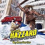 Captain Hazzard: Cavemen of New York | Ron Fortier