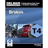 ASE Test Preparation - T4 Brakes (ASE Test Preparation for Medium/Heavy Duty Truck Brakes Test T4): Brakes Test T4) (ASE Test Preparation: Medium/Heavy Duty Truck Technician Certification)