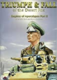 Triumph & Fall of the Desert Fox Empires of Apocalypse Part II a WWII Simulation Game