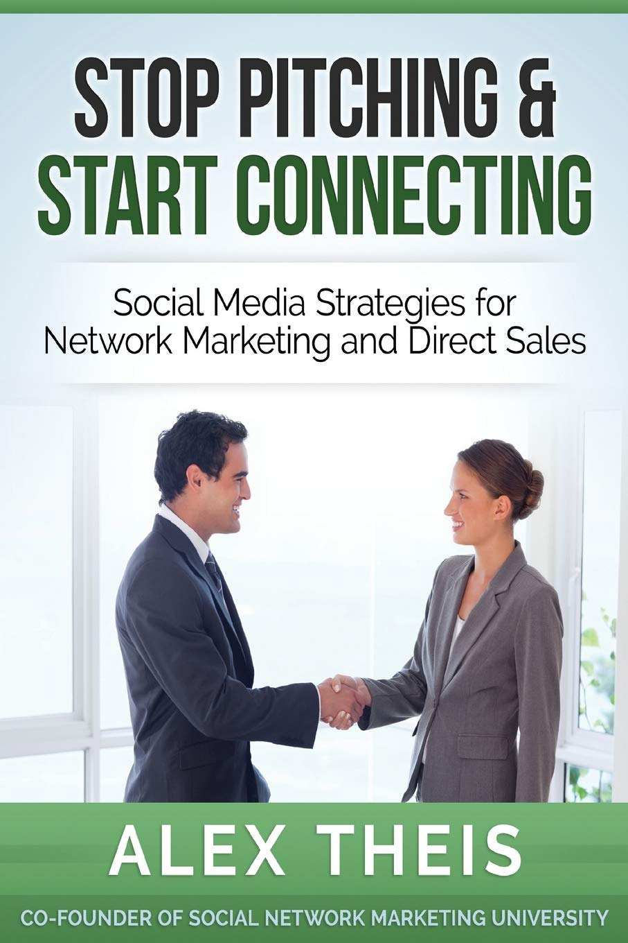 Download Stop Pitching & Start Connecting: Social Media Strategies for Network Marketing and Direct Sales PDF