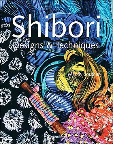 Shibori Designs & Techniques por Mandy Southan epub