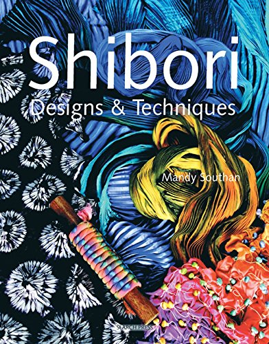 Shibori Designs & Techniques from Search Press