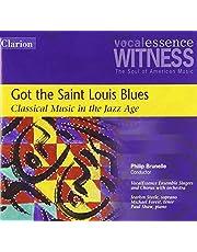 Got The Saint Louis Blues: Cla