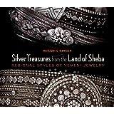 Silver Treasures from the Land of Sheba: Regional Styles of Yemeni Jewelry
