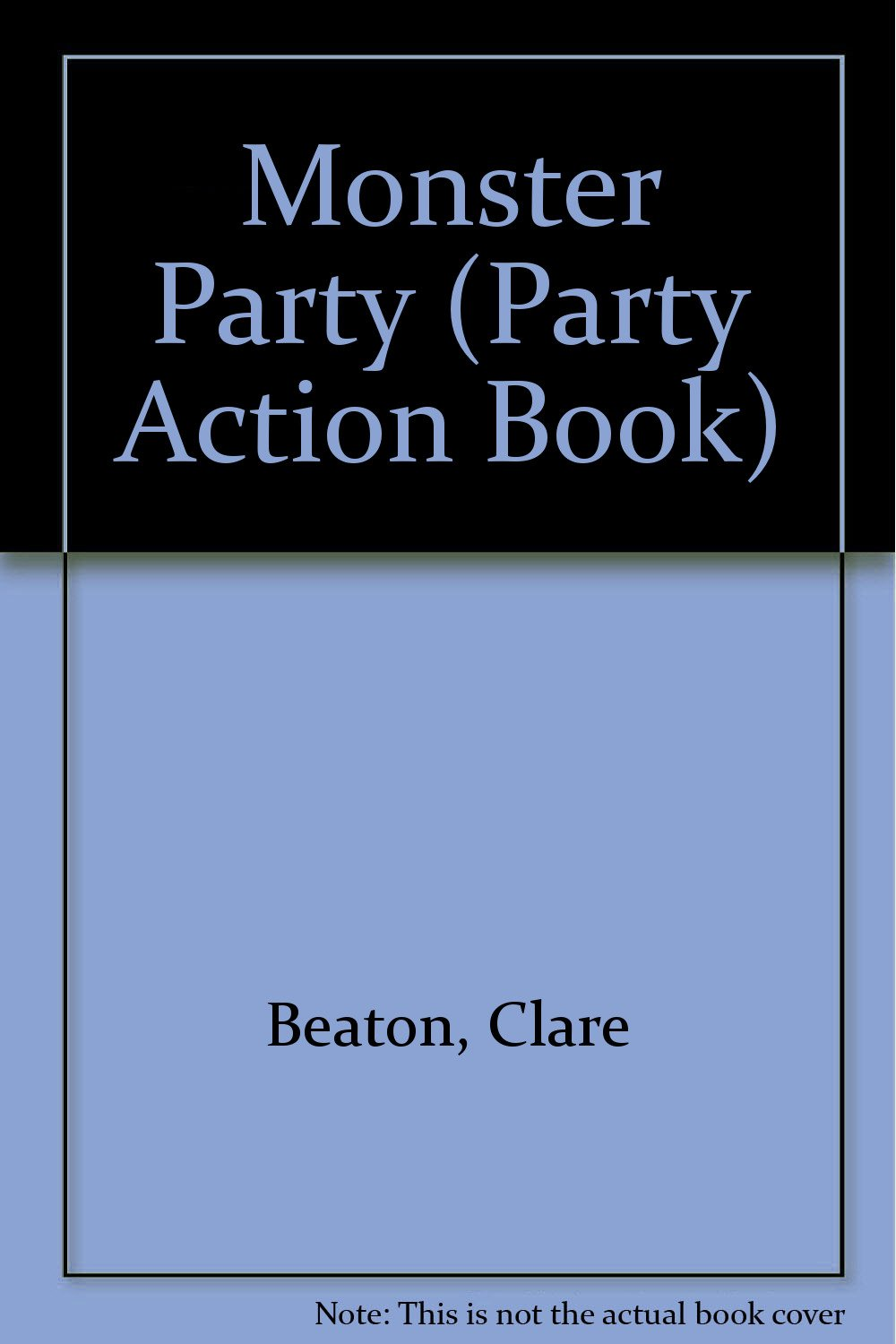 Action Book: Monster Party (Party Action Book)