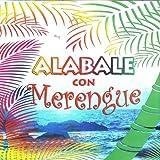 Alabale Con Merengue