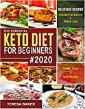 Keto Diet for Beginners 2020: The Definitive Ketogenic Diet Guide to Kick-start High Level Fat burning, Weight Loss & Healthy Lifestyle in 2020 and Beyond... ... Diet Cookbook for Beginners 2019-2020 1)