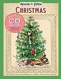 Memories Of A Lifetime Christmas: Artwork For Scrapbooks And Fabric-transfer Crafts