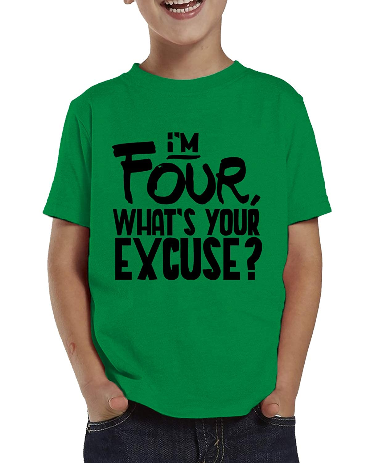 SpiritForged Apparel Im Four Toddler T-Shirt Whats Your Excuse