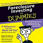 Foreclosure Investing for Dummies   Ralph R. Roberts,Joe Kraynak
