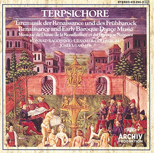 Terpsichore: Renaissance and Early Baroque Dance (Early Dance Music)