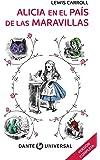 Alicia en el país de la Maravillas. Libro con ilustraciones de la serie Dante Universal.