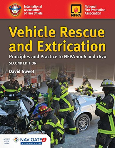 Vehicle Rescue and Extrication: Principles and Practice to NFPA 1006 and 1670 (Car 1006)