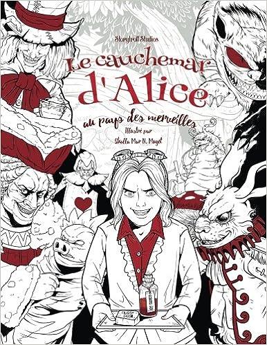 Le Cauchemar D Alice Au Pays Des Merveilles Livre De