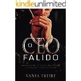 O CEO FALIDO